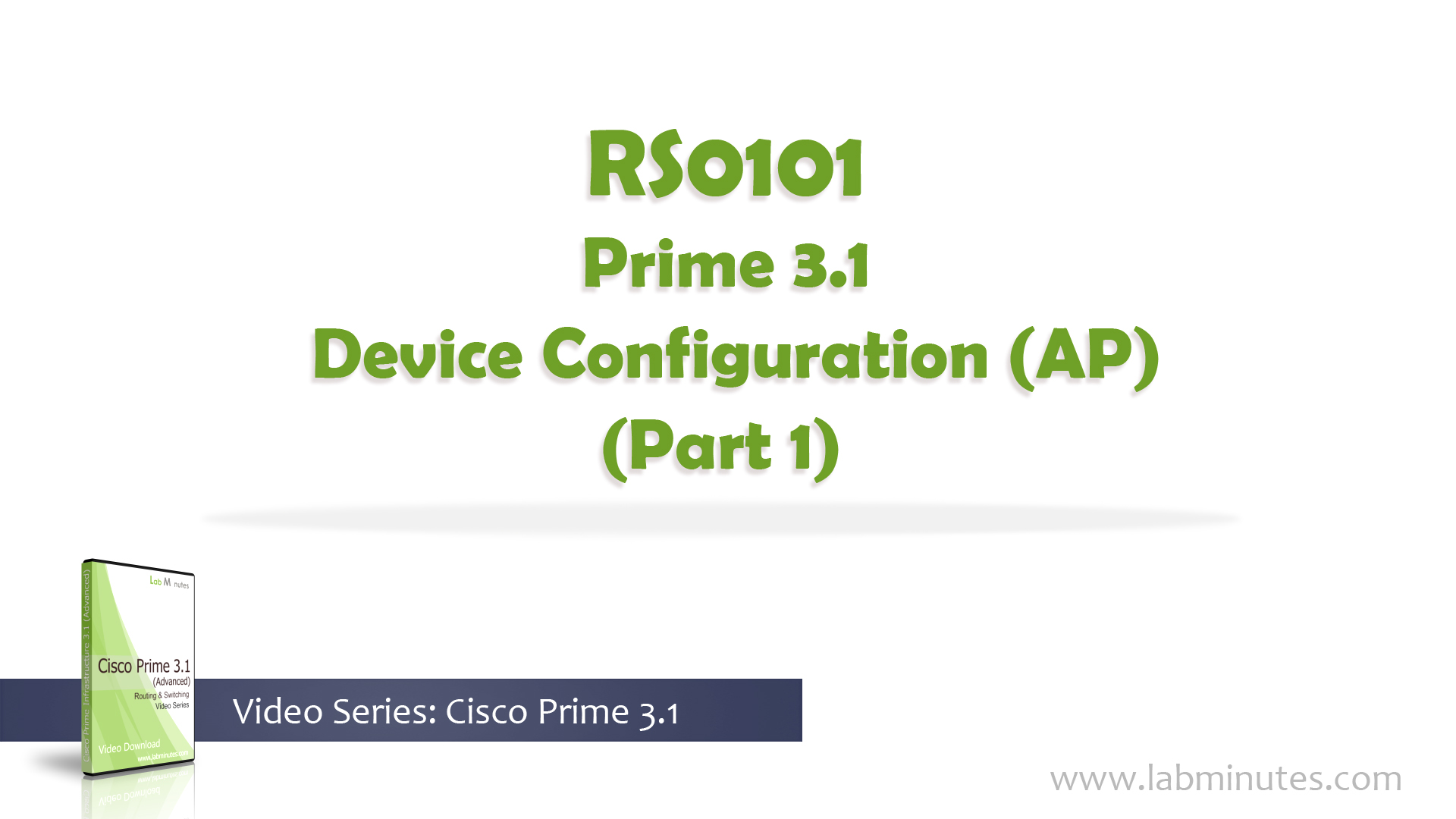 How to Perform Prime 3 1 Device Configuration (AP) (Part 1)