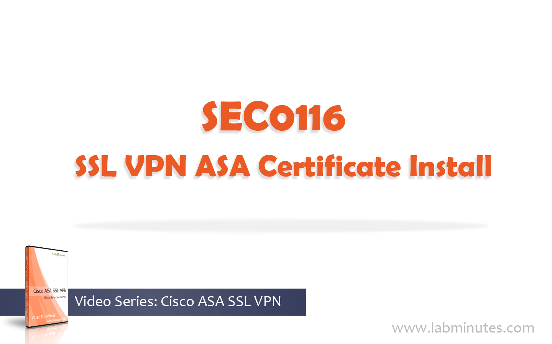 How to install cisco ssl vpn asa certificate 1betcityfo Gallery