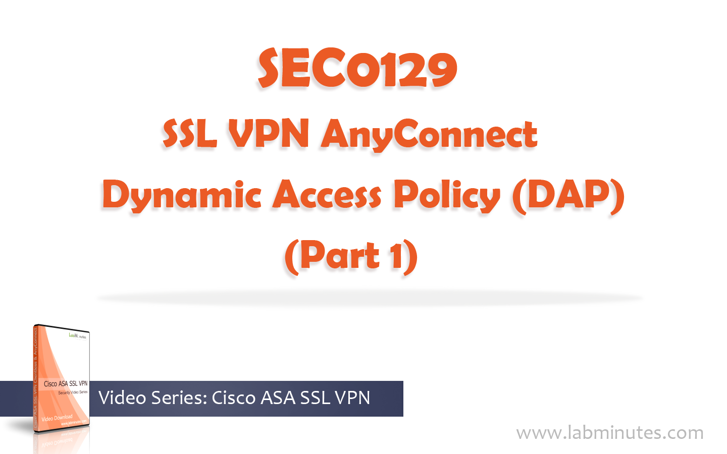 How to Configure Cisco SSL VPN AnyConnect Dynamic Access