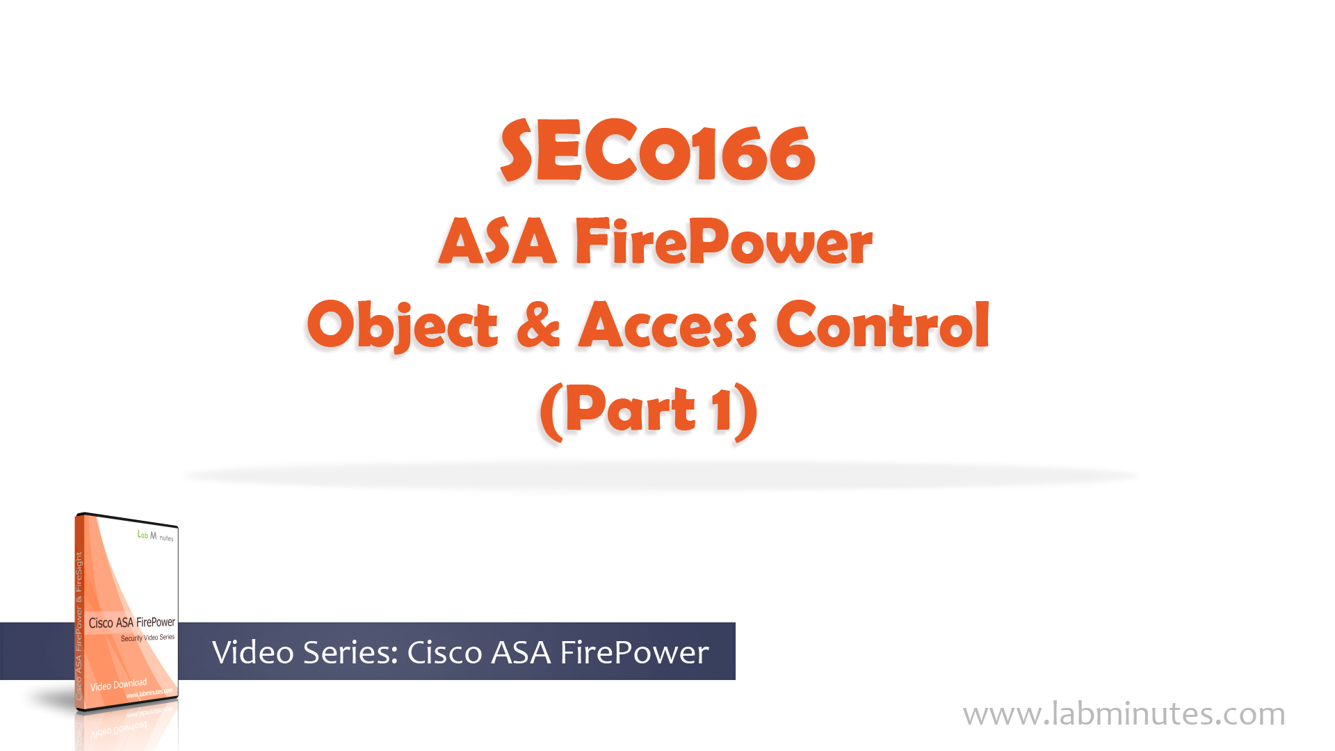 How to Configure Cisco ASA FirePower Object and Access
