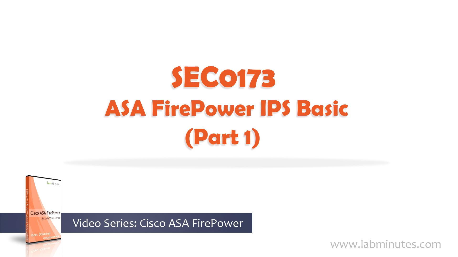 How to Configure Cisco ASA FirePower IPS Basic (Part 1)