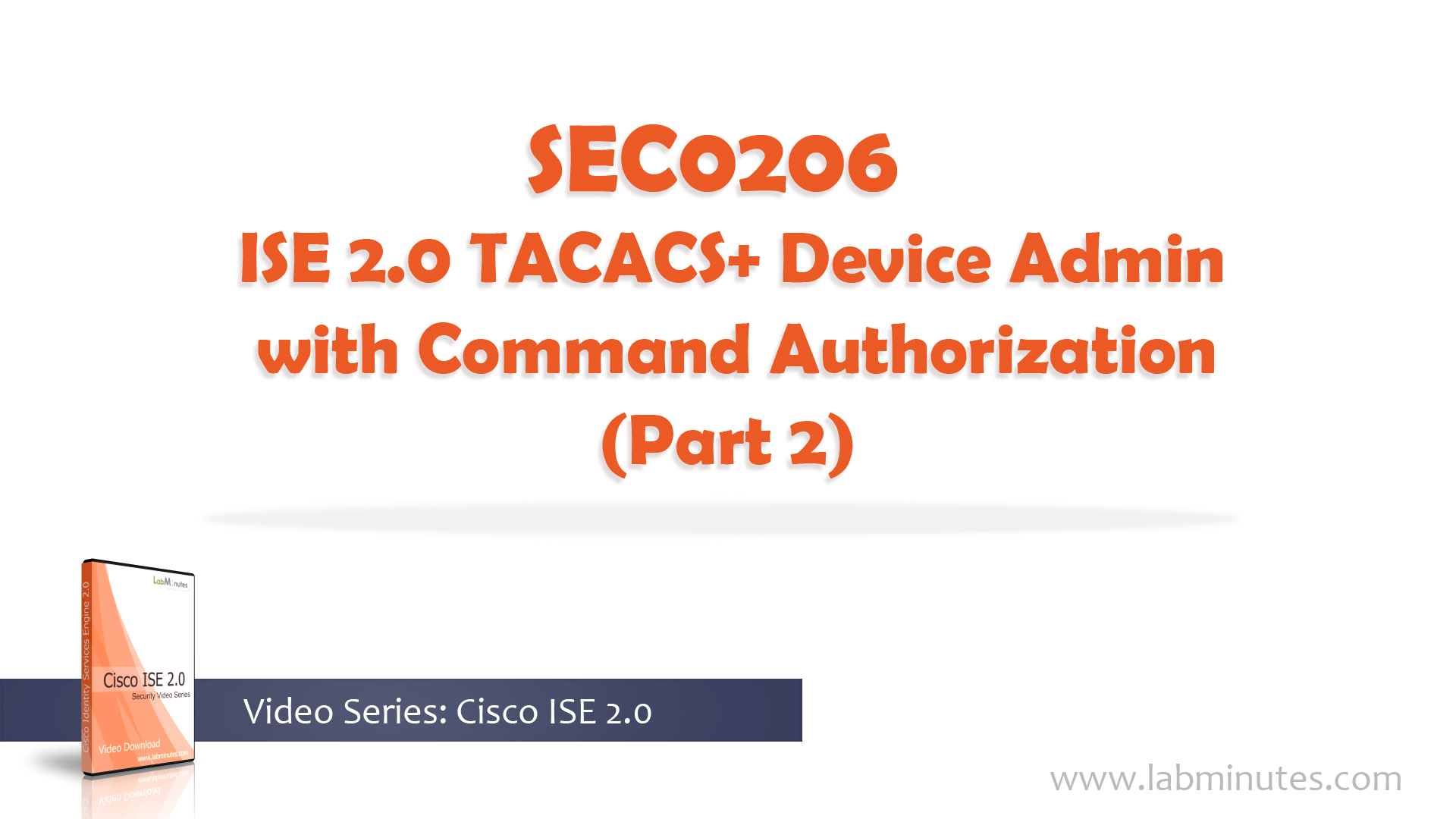 How to Configure Cisco ISE 2 0 TACACS+ Device Admin with