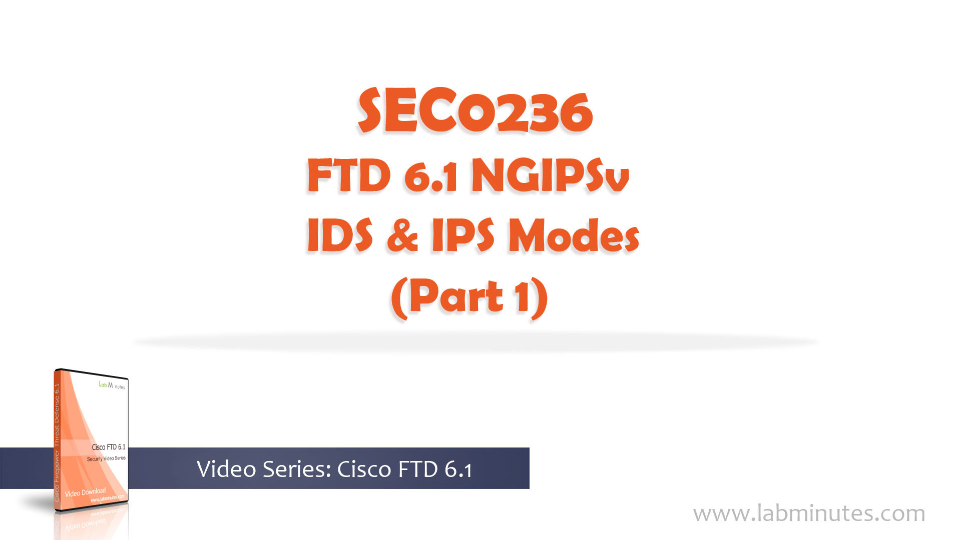 How to Configure FTD 6 1 NGIPSv IDS and IPS Modes (Part 1)