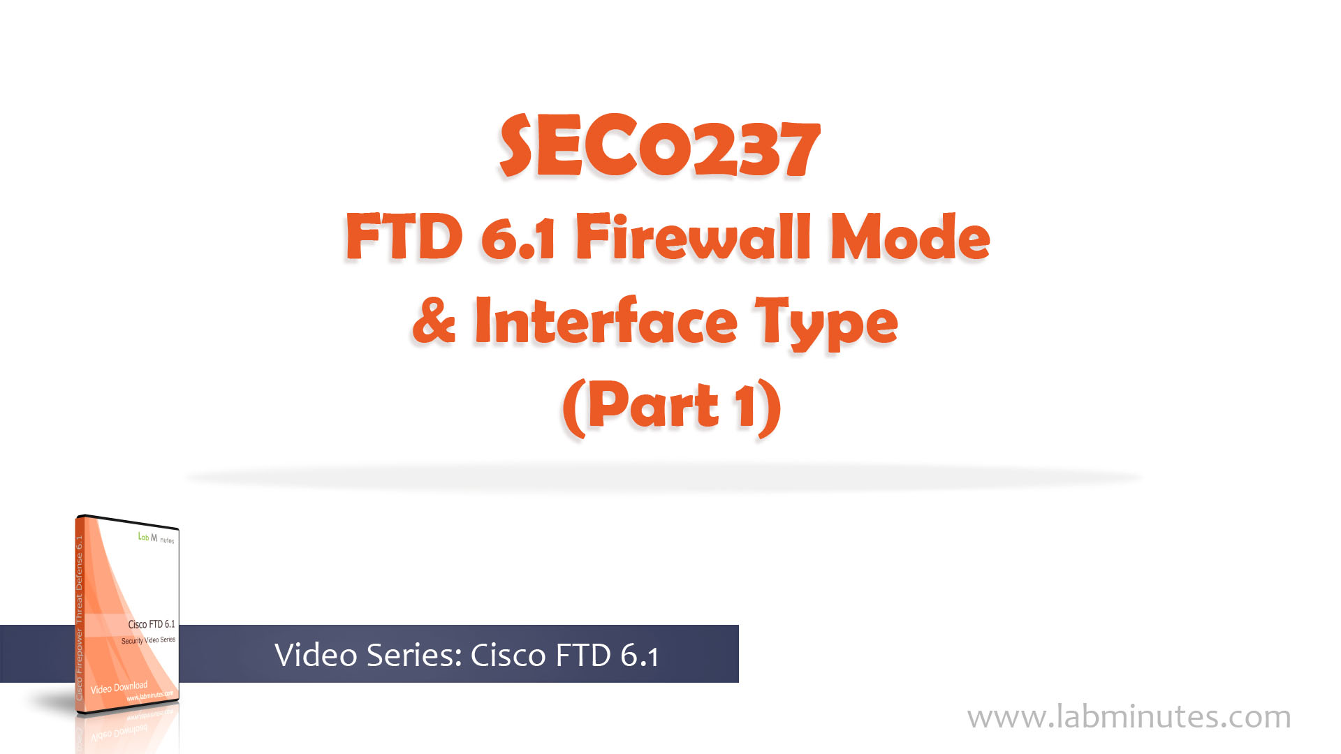 How to Configure FTD 6 1 Firewall Mode and Interface Type (Part 1)