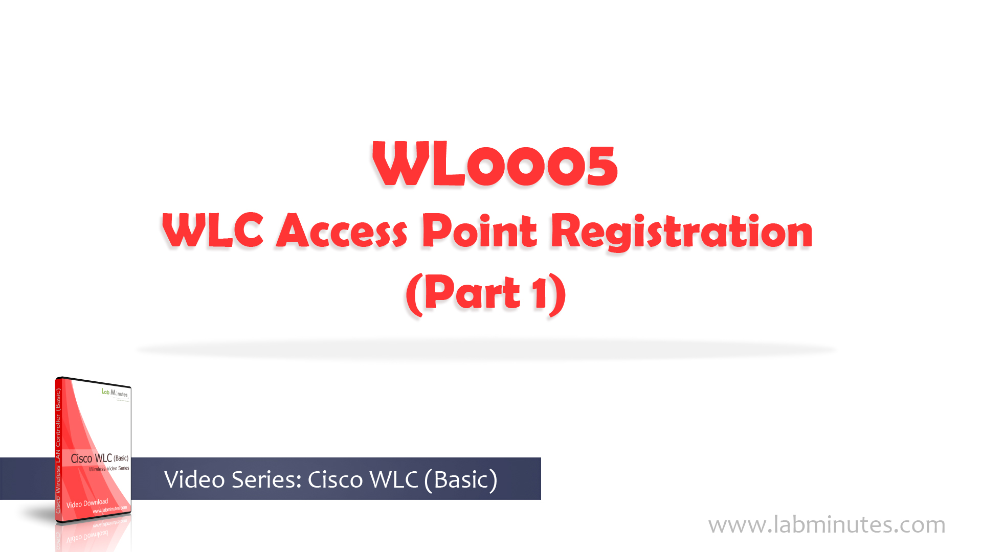 How to Configure WLC Access Point Registration (Part 1)